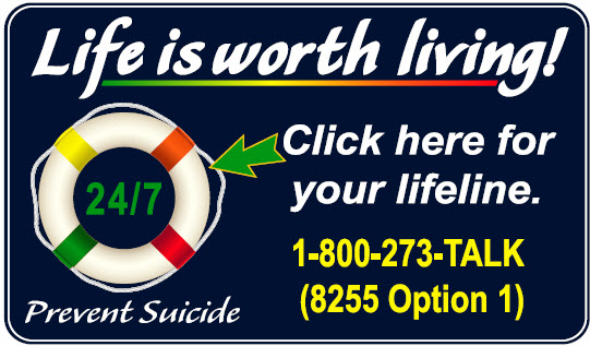 Life is worth living! Click here for your lifeline.