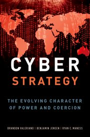 Cyber Strategy The Evolving Character of Power and Coercion